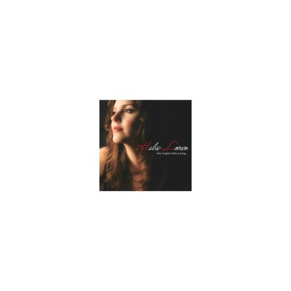 Halie Loren ヘイリーロレン / They Oughta Write A Song:  青い影 国内盤 〔CD〕