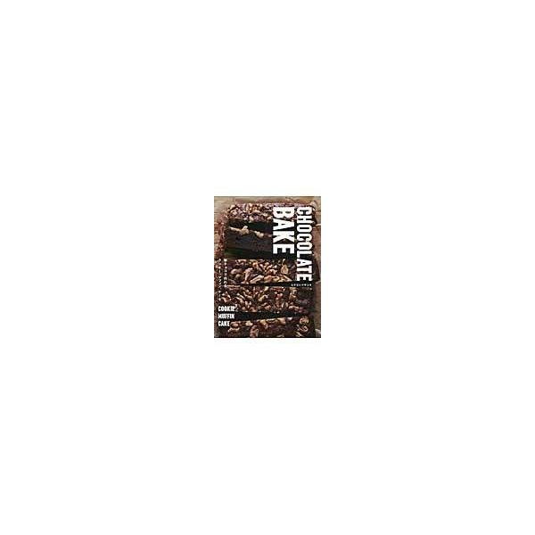 CHOCOLATE BAKE/ムラヨシマサユキ