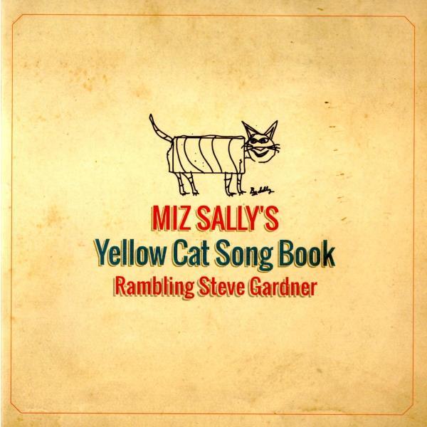 スティーヴ・ガードナー Steve Gardner / ミズ・サリーズ・イエロー・キャッツ|hoyhoy-records|02