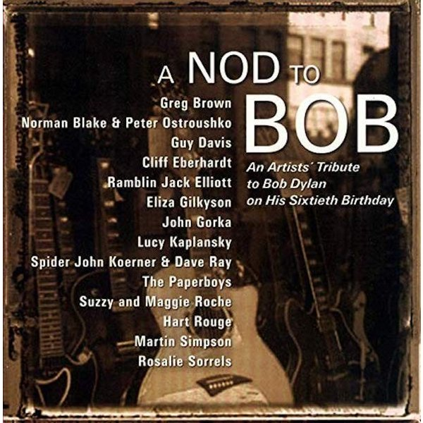 V.A. / A Nod To Bob - An Artists' Tribute To Bob Dylan On His 60th Birthday|hoyhoy-records
