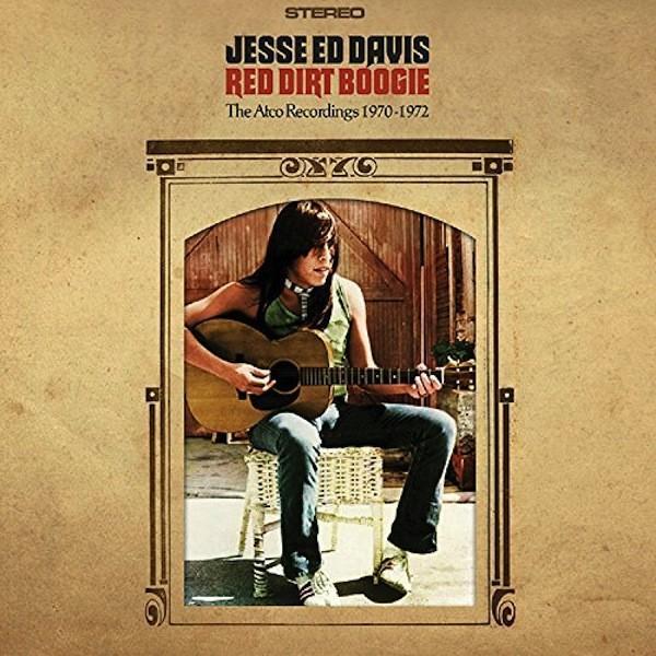 ジェシ・エド・デイヴィス / レッド・ダート・ブギー - ジ・アトコ・レコーディングス 1970-72|hoyhoy-records