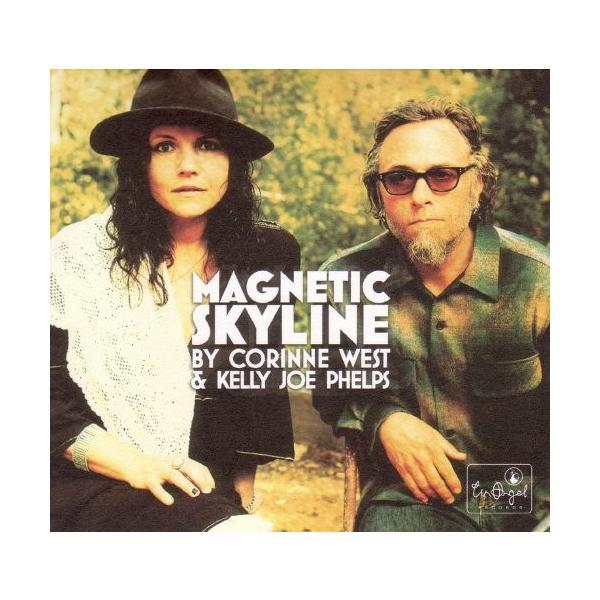 ケリー・ジョー・フェルプスKelly Joe Phelps / magnetic skyline|hoyhoy-records
