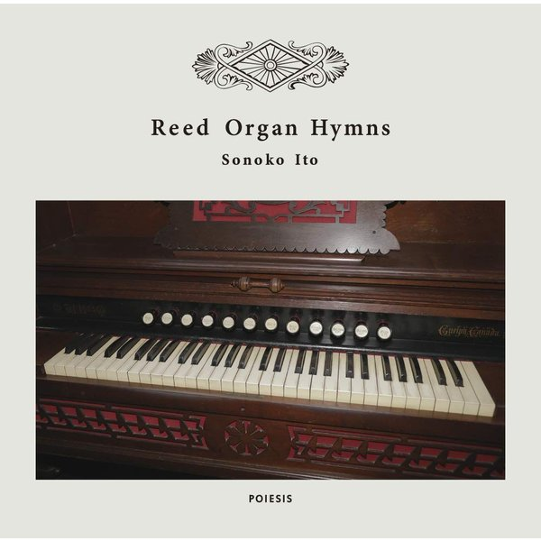 Sonoko Ito ( 伊藤園子)  / Reed Organ Hymns|hoyhoy-records