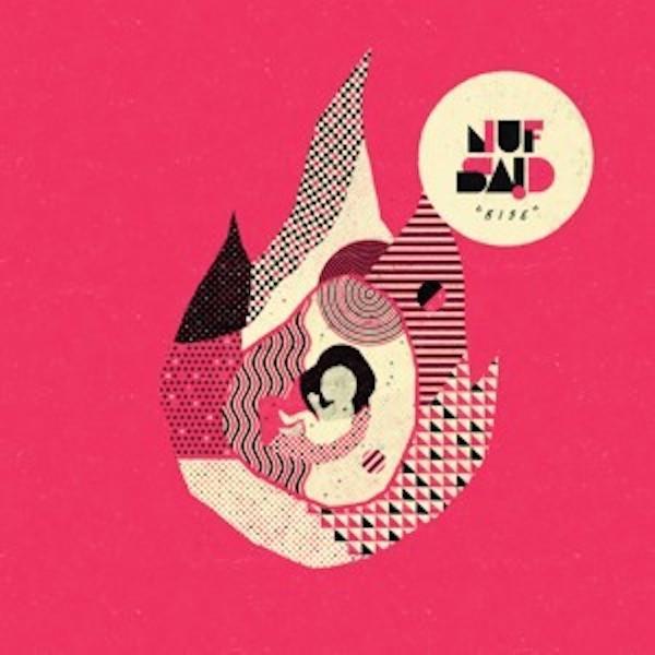 ナフ・セッド Nuf Said  / ライズ Rise hoyhoy-records
