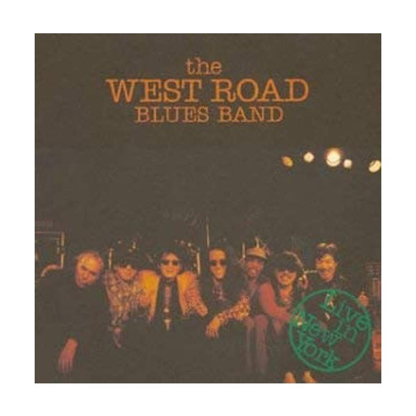 the West Road Blues Band / Live in New York|hoyhoy-records