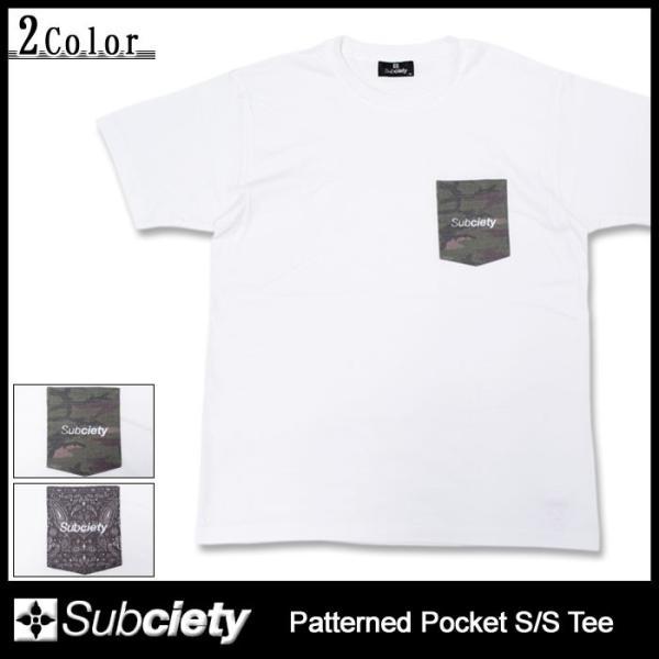 サブサエティ Subciety Tシャツ 半袖 メンズ パターンド ポケット(subciety サブサエティー Patterned Pocket S/S Tee トップス)|icefield