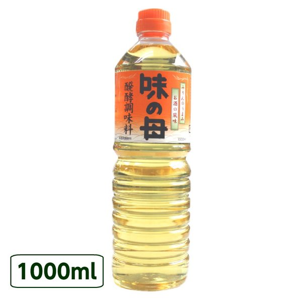 味の母 1000ml ペットボトルタイプ 味の一 発酵調味料 みりん風調味料  1000ml 米麹 もろみ ポイント消化