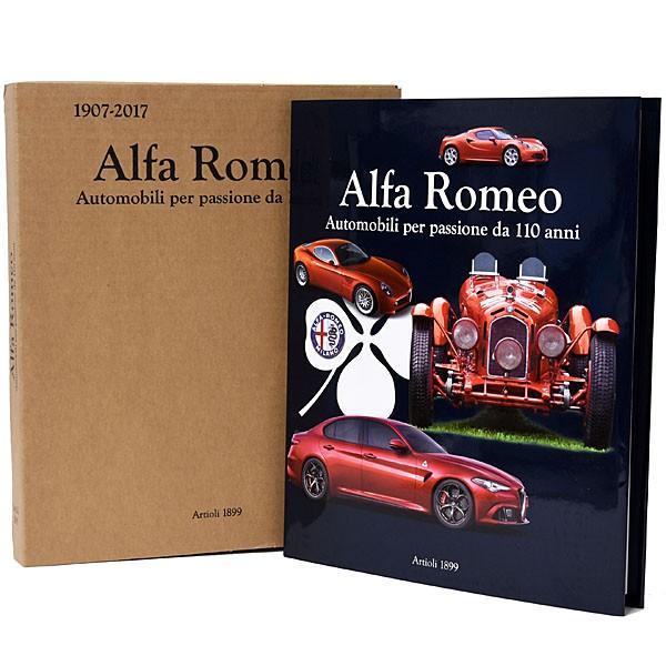 アルファロメオ ALFA ROMEO 1907-2017: AUTOMOBILI PER PASSIONE DA 110 ANNI|itazatsu|03