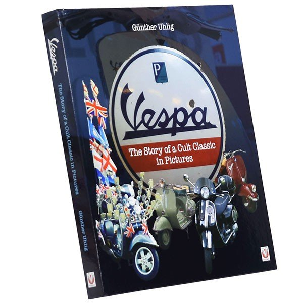 ベスパ VESPA THE STORY OF A CULT CLASSIC IN PICTURES itazatsu 02