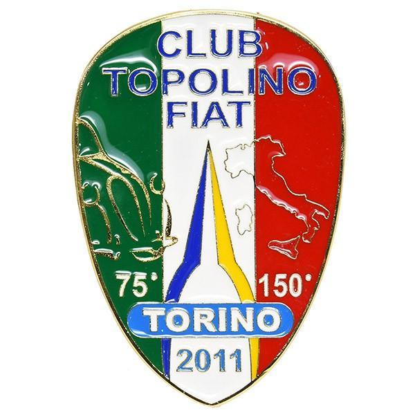 TOPOLINO 75周年&イタリア統一150周年メモリアルエンブレム by CLUB TOPOLINO FIAT TORINO|itazatsu|02