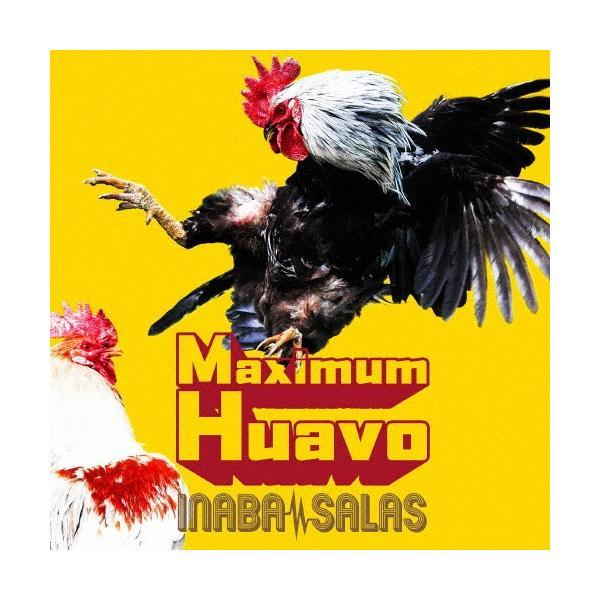 [枚数限定][限定盤][先着特典付]Maximum Huavo(初回限定盤)[DVD付]/INABA/SALAS[CD+DVD]【返品種別A】