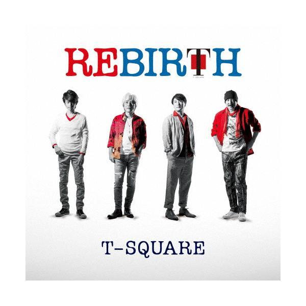 REBIRTH/T-SQUARE[HybridCD+DVD]【返品種別A】