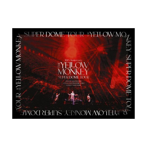 [枚数限定][限定版]30th Anniversary THE YELLOW MONKEY SUPER DOME TOUR BOX(完全生産限定盤)【DVD BOX】/THE YELLOW MONKEY[DVD]【返品種別A】