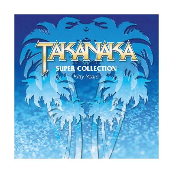 SUPER COLLECTION 〜Kitty Years〜/高中正義[CD]【返品種別A】