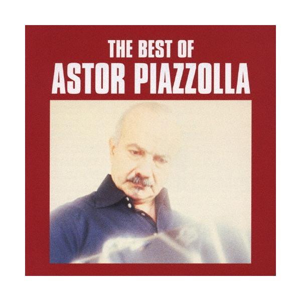 ベスト・オブ・アストル・ピアソラ/アストル・ピアソラ[CD]【返品種別A】