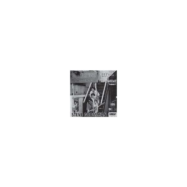 [枚数限定]ライヴ・アット・ザ・サムデイ Volume.1/スティーヴ・グロスマン[CD]【返品種別A】