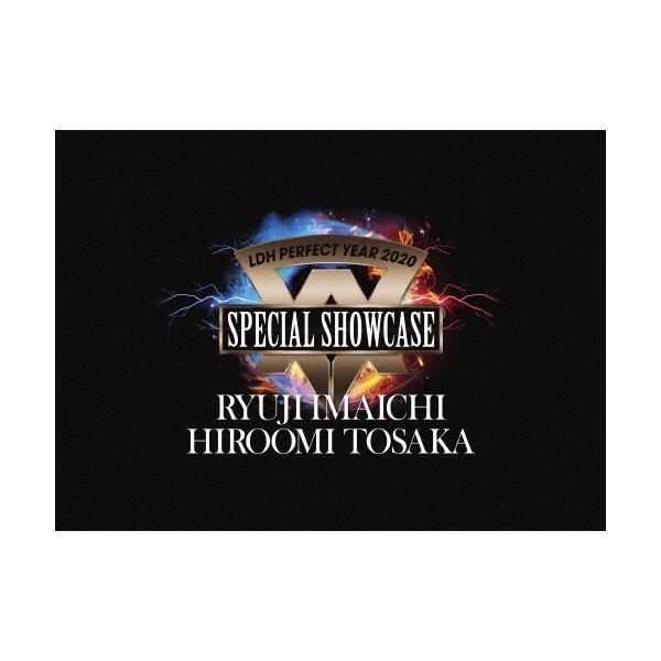 [先着特典付/初回仕様]LDH PERFECT YEAR 2020 SPECIAL SHOWCASE RYUJI IMAICHI / HIROOMI TOSAKA/RYUJI IMAICHI / HIROOMI TOSAKA[DVD]【返品種別A】