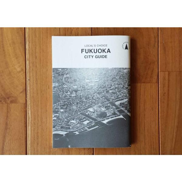 LOCAL'S CHOICE FUKUOKA CITY GUIDE|kubrick|02