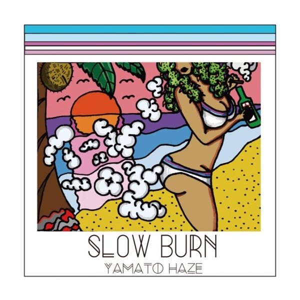 【SLOW BURN】-YAMATO HAZE‐|lieon-share