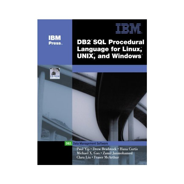 DB2(R) SQL Procedure Language for Linux  UNIX and Windows (IBM DB2 Certification Guide Series)