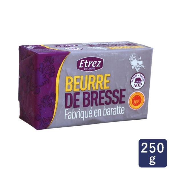 発酵バター 無塩 ブレス産AOPバター Etrez 食塩不使用 250g エトレ フランス
