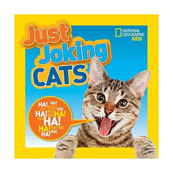 海外製絵本National Geographic Kids Just Joking Cats