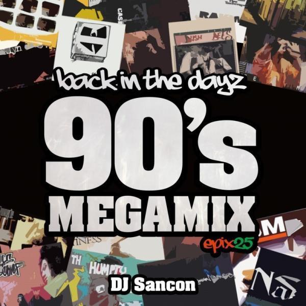 【洋楽CD・MixCD】Epix 25 Back In The DayZ -90's Mega Mix- / DJ Sancon[M便 2/12]