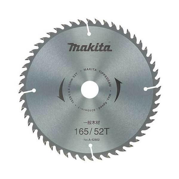 マキタ丸ノコ・造作一般木材用チップソー外径165mmX刃数52A-42802