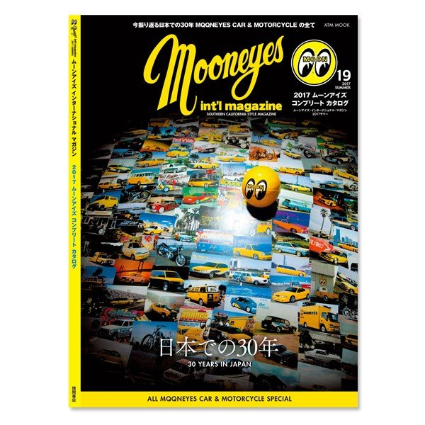MOONEYES International Magazine Summer 2017|mooneyes