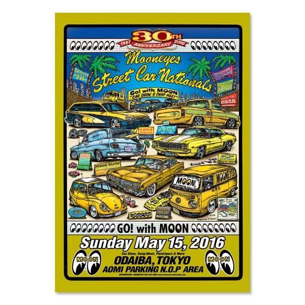 30th Anniversary MOONEYES Street Car Nationals 2016 ポスター mooneyes