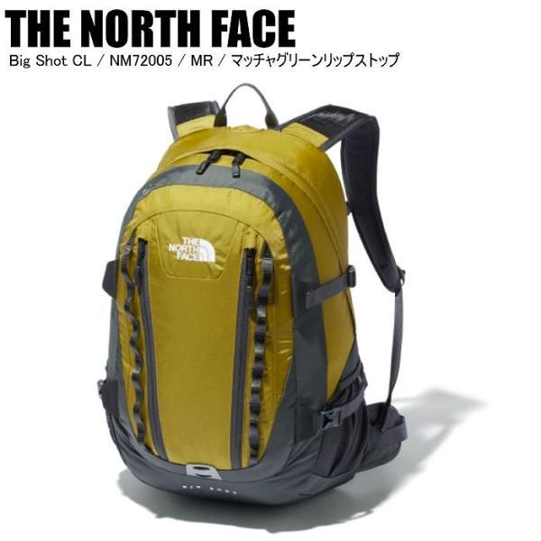 THE NORTH FACE ノースフェイス Big Shot CL ビッグショット NM72005 MR マッチャグリーンリップストップ リュック バックパック