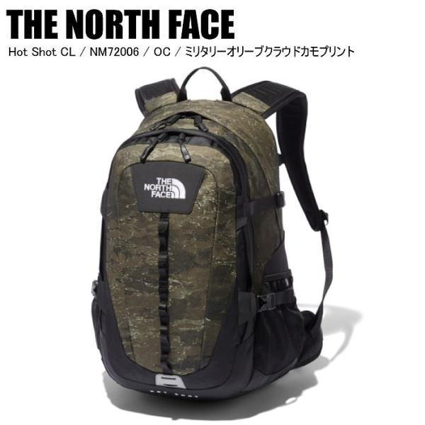 THE NORTH FACE ノースフェイス Hot Shot CL ホットショット NM72006 OC ミリタリーオリーブクラウドカモプリント リュック バックパック