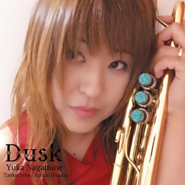 Dusk 永峰由華 K-925 / JAZZ CD トランペット ダスク|nagamineshouten2