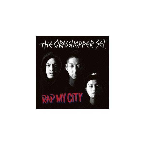 [CDA]/The Grasshopper Set/Rap My City