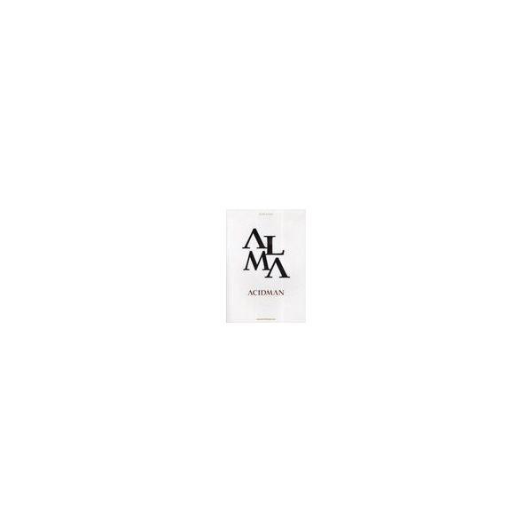 [本/雑誌]/バンド・スコア ACIDMAN 「ALMA」/シンコーミュージック・エンタテイメント(楽譜・教本)