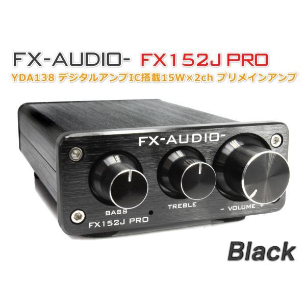 FX-AUDIO- FX152J PRO[ブラック]YDA138搭載トーンコントロール内蔵プリメインアンプ|nfj