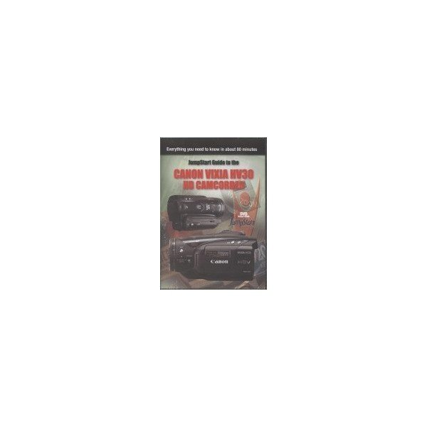 JumpStart Video Training Guide on DVD for Canon HV30 HD Camcorder