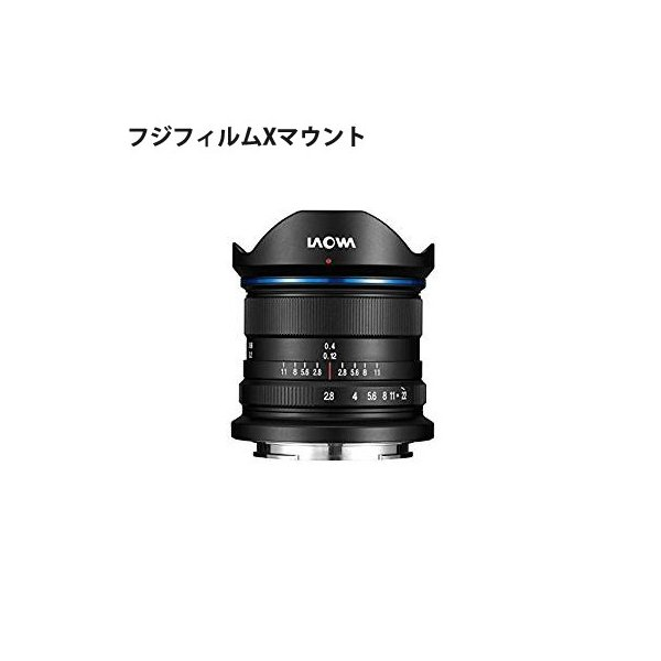 LAOWA 9mm F2.8 ZERO-D フジフィルムX Anhui ChangGeng Optical Technology (Venus Optics) LAO0027