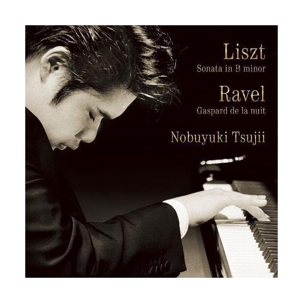 新品 送料無料 CD 辻井伸行 リスト:ピアノ・ソナタ ロ短調/ラヴェル:夜のガスパール 4988064259038