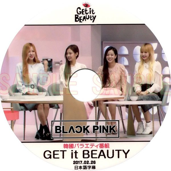 【韓流DVD】 BLACK PINK [ GET IT BEAUTY ] (2017.02.26)日本語字幕 ★BLACKPINK ブラックピンク|rehobote
