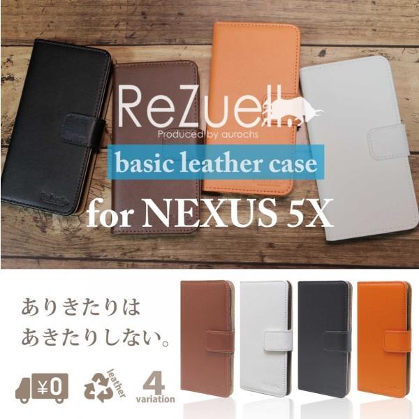 Nexus5X ケース 手帳型 レザー SIMフリー 横開き Nexus 5X ネクサス5X ネクサス Basic leather ReZuell.