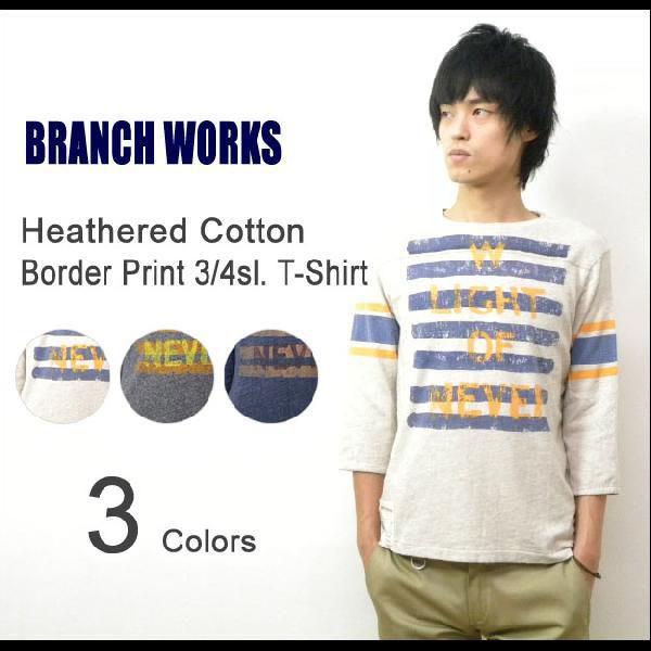 BRANCH WORKS(ブランチワークス) 杢コットン 7分袖 ボーダープリントTシャツ 擦れプリント 七分袖T 霜降り アメカジT 【BW123102】|robinjeansbug