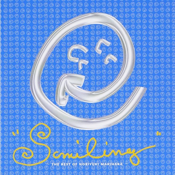 SMILING〜THE BEST OF NORIYUKI MAKIHARA 槇原敬之