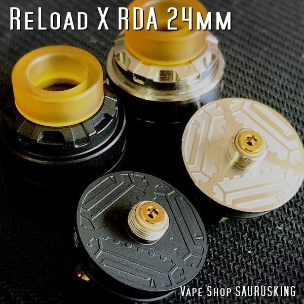 Reload X RDA 24mm <Black> ReLoad Vapor USA / リロード*正規品*VAPE saurusking 04