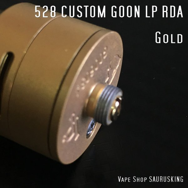 Goon LP RDA 528 Custom 24 Color:Gold / グーン LP RDA 24mm 528カスタムゴールド*正規品*|saurusking|05