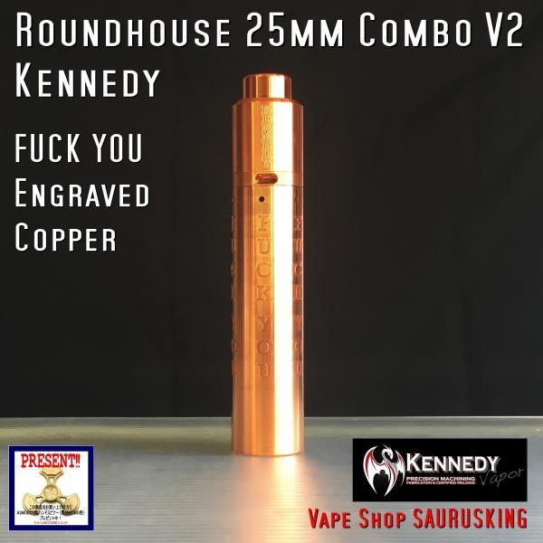 Kennedy Roundhouse Fuck You Copper 25mm Combo V2 / ケネディ*正規品*VAPE RDA + Mechanical Tube MOD saurusking