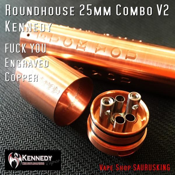 Kennedy Roundhouse Fuck You Copper 25mm Combo V2 / ケネディ*正規品*VAPE RDA + Mechanical Tube MOD saurusking 03