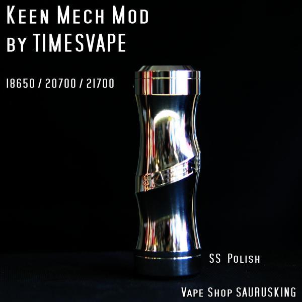 Keen Mech Mod by Timesvape color:SS polish / キーン タイムズベイプ*正規品*VAPE|saurusking