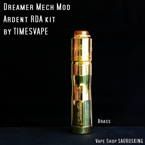 Dreamer Mech Mod + Ardent RDA kit by Timesvape color:Brass / タイムズベイプ ドリーマー アルデンテ*正規品*VAPE|saurusking