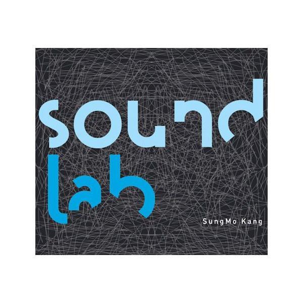 カン・ソンモ SungMo Kang Sound Lab CD 韓国盤|scriptv